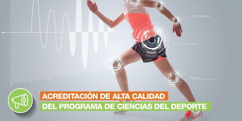 Renovación de Acreditación de alta calidad del Programa de Ciencias del Deporte