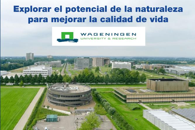 Charla oportunidades de formación en Wageningen University & Research