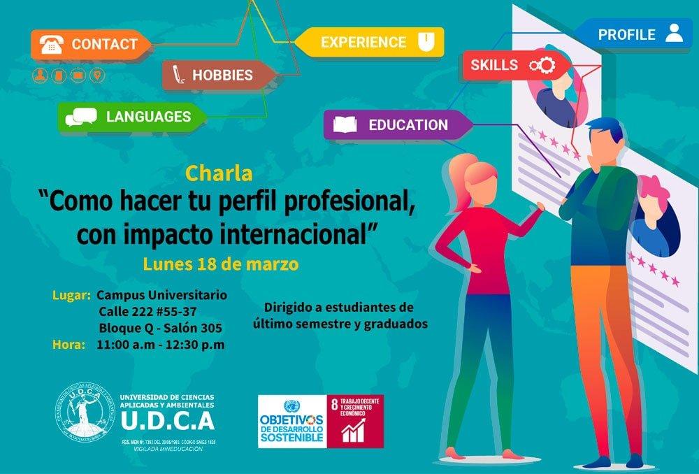 """Cómo hacer tu perfil profesional, con impacto internacional"""""""